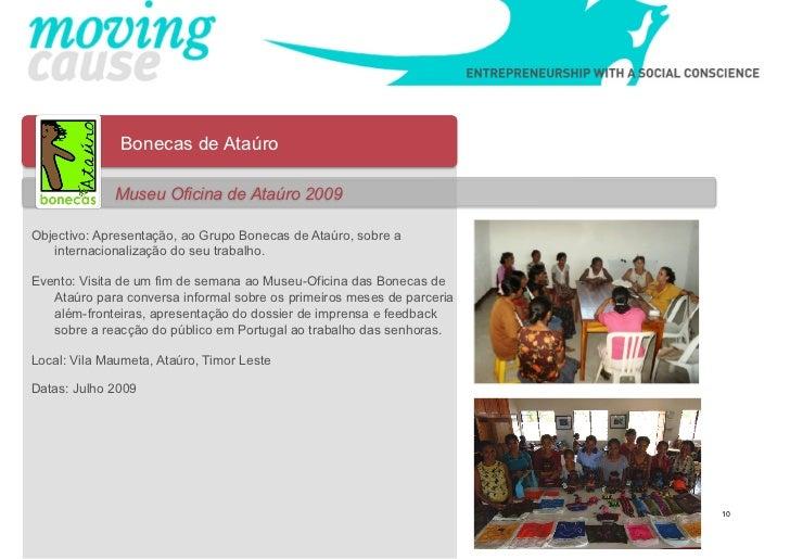 Bonecas de Ataúro             Museu Oficina de Ataúro 2009Objectivo: Apresentação, ao Grupo Bonecas de Ataúro, sobre a   i...