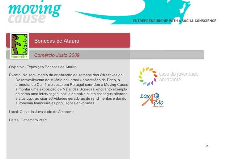 Bonecas de Ataúro              Comércio Justo 2009Objectivo: Exposição Bonecas de AtaúroEvento: No seguimento da celebraçã...