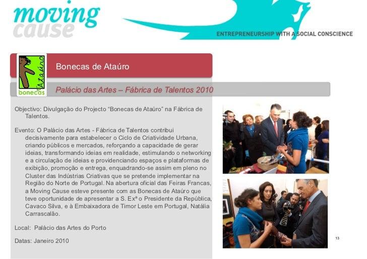 """Bonecas de Ataúro              Palácio das Artes – Fábrica de Talentos 2010Objectivo: Divulgação do Projecto """"Bonecas de A..."""