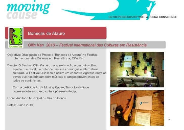 Bonecas de Ataúro              Ollin Kan 2010 – Festival International das Culturas em ResistênciaObjectivo: Divulgação do...