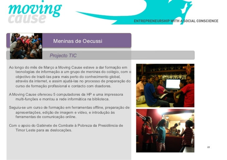 Meninas de Oecussi                       Projecto TICAo longo do mês de Março a Moving Cause esteve a dar formação em    t...