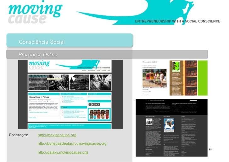 Consciência Social    Presenças OnlineEndereços:   http://movingcause.org             http://bonecasdeatauro.movingcause.o...
