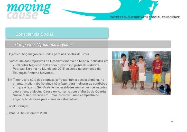 """Consciência Social     Campanha: """"Ajude-nos a Ajudar""""Objectivo: Angariação de Fundos para as Escolas de TimorEvento: Um do..."""