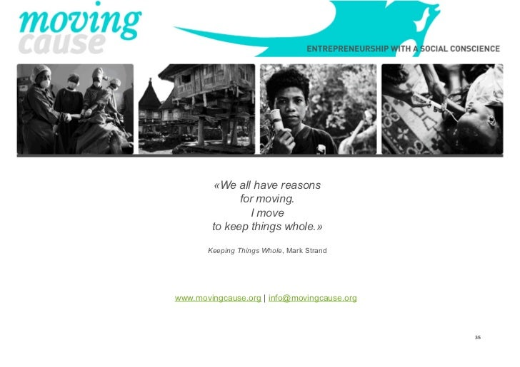 «We all have reasons              for moving.                I move        to keep things whole.»       Keeping Things Who...