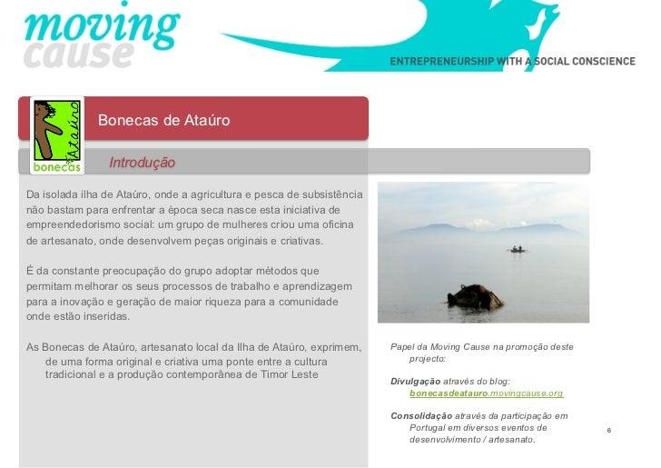 Bonecas de Ataúro                IntroduçãoDa isolada ilha de Ataúro, onde a agricultura e pesca de subsistêncianão bastam...