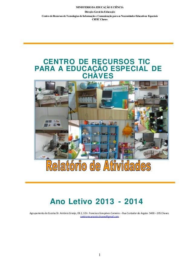 MINISTERIO DA EDUCAÇÃO E CIÊNCIA Direção-Geral da Educação Centro de Recursos de Tecnologias de Informação e Comunicação p...
