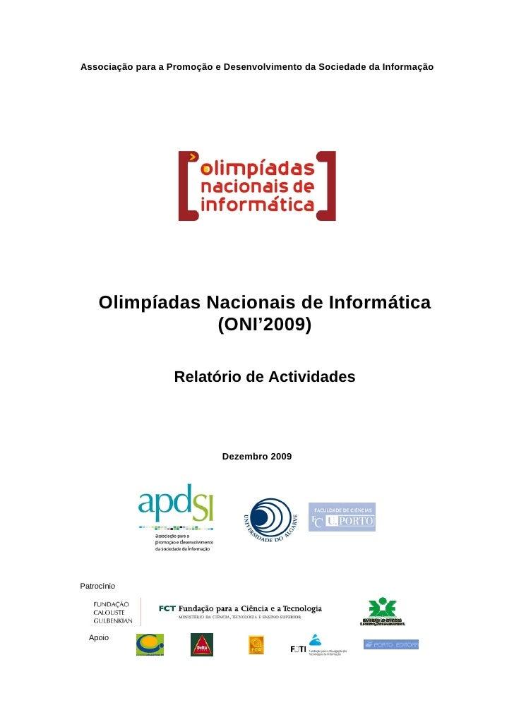Associação para a Promoção e Desenvolvimento da Sociedade da Informação          Olimpíadas Nacionais de Informática      ...