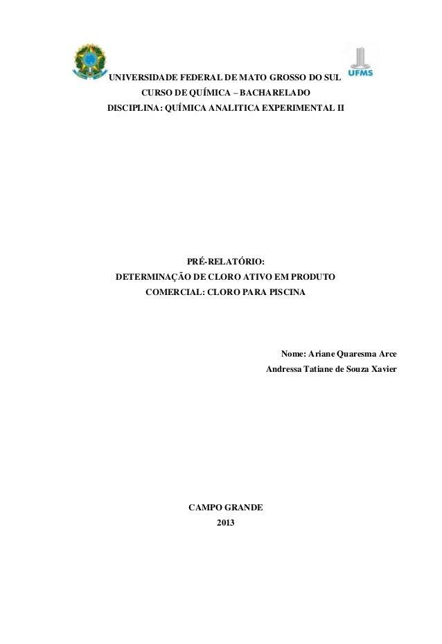 UNIVERSIDADE FEDERAL DE MATO GROSSO DO SUL CURSO DE QUÍMICA – BACHARELADO DISCIPLINA: QUÍMICA ANALITICA EXPERIMENTAL II  P...