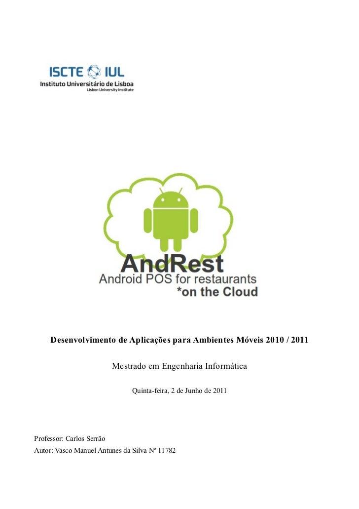 Desenvolvimento de Aplicações para Ambientes Móveis 2010 / 2011                           Mestrado em Engenharia Informáti...