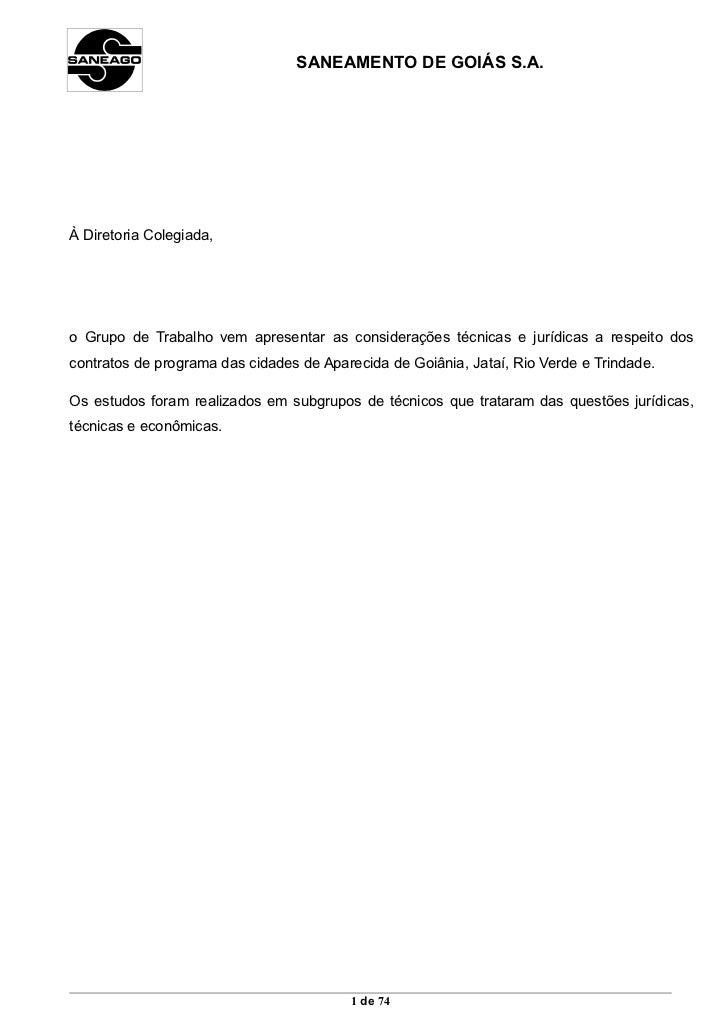 SANEAMENTO DE GOIÁS S.A.À Diretoria Colegiada,o Grupo de Trabalho vem apresentar as considerações técnicas e jurídicas a r...