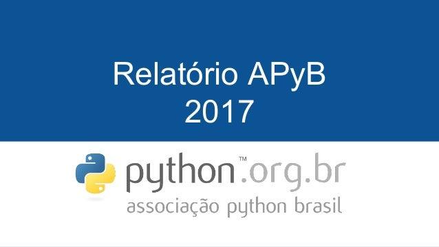 Relatório APyB 2017