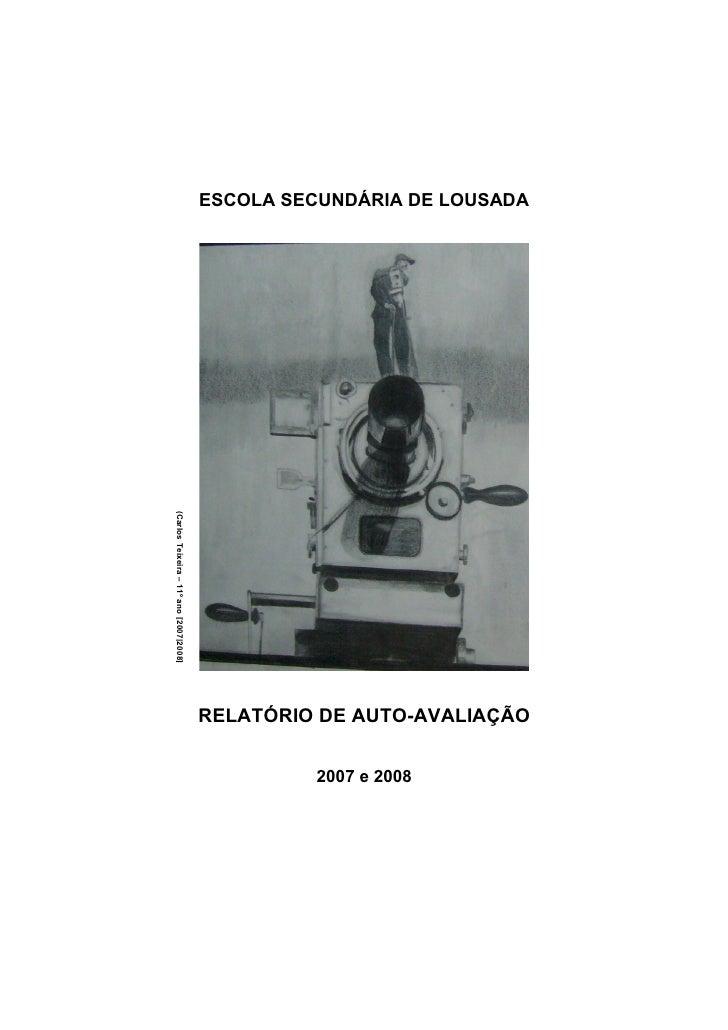 ESCOLA SECUNDÁRIA DE LOUSADA (Carlos Teixeira – 11º ano [2007|2008]                                              RELATÓRIO...