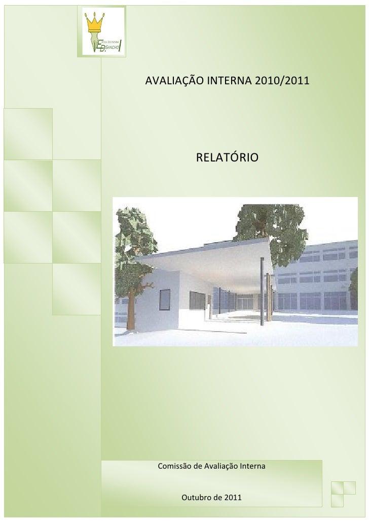 RELATÓRIO DE AVALIAÇÃO INTERNA                       AVALIAÇÃO INTERNA 2010/2011                                     RELAT...