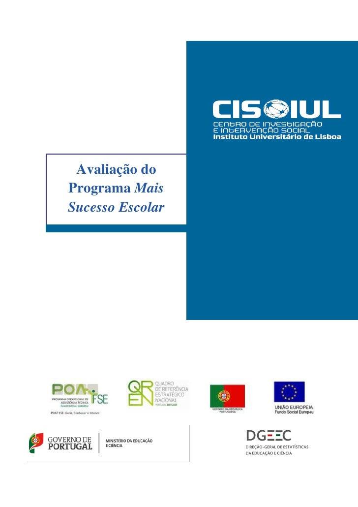 Avaliação doPrograma MaisSucesso Escolar  Relatório Final