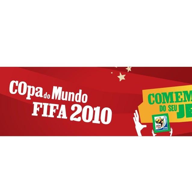 No país do futebol a Copa do Mundo é muito mais que os 30 dias de jogos e começa bem antes do evento de abertura. Bandeira...
