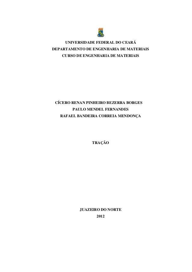 UNIVERSIDADE FEDERAL DO CEARÁ DEPARTAMENTO DE ENGENHARIA DE MATERIAIS CURSO DE ENGENHARIA DE MATERIAIS  CÍCERO RENAN PINHE...