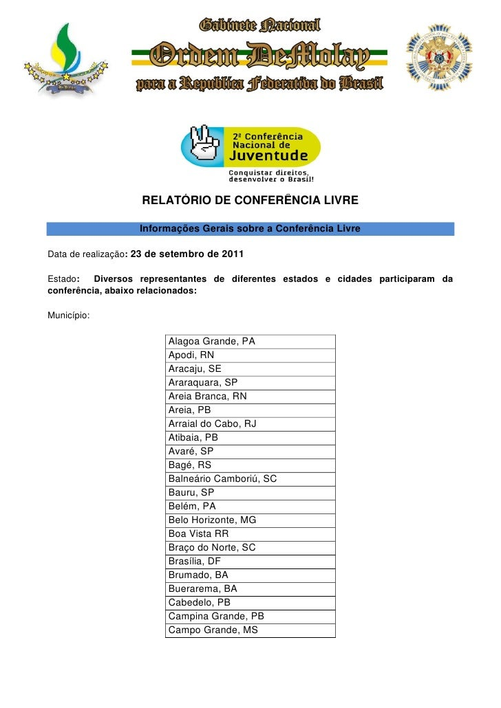 RELATÓRIO DE CONFERÊNCIA LIVRE                   Informações Gerais sobre a Conferência LivreData de realização: 23 de set...