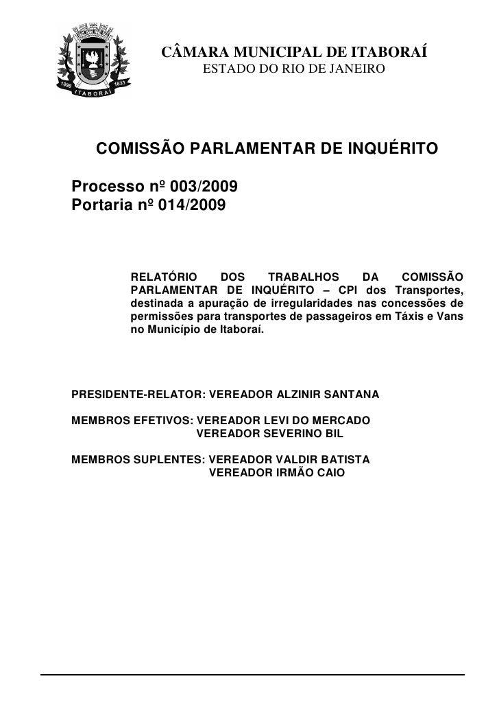 CÂMARA MUNICIPAL DE ITABORAÍ                     ESTADO DO RIO DE JANEIRO        COMISSÃO PARLAMENTAR DE INQUÉRITO  Proces...