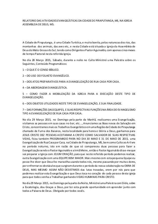 RELATORIODAS ATIVIDADESEVANGELÍSTICASDA CIDADEDE PIRAPUTANGA,MS,NA IGREJA ASSEMBLEIA DE DEUS, MS. A Cidade de Piraputanga,...