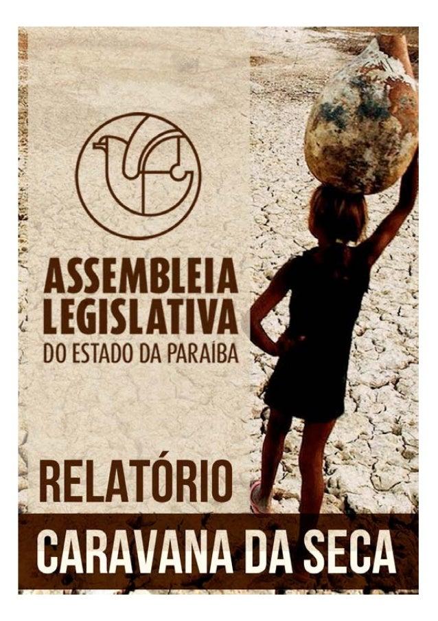 REALIZADA ENTRE OS DIAS 04 E 07 DE DEZEMBRO DE 2012PALAVRA DO PRESIDENTEPrezados Senhores e Senhoras,A Assembleia Legislat...
