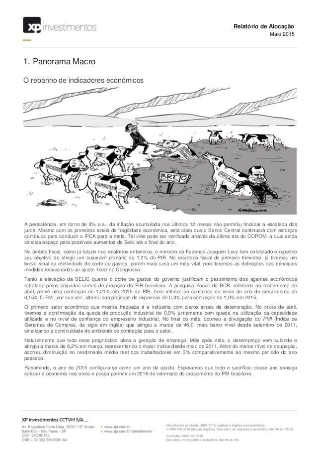 1. Panorama Macro _Relatório de Alocação Maio 2015 O rebanho de indicadores econômicos A persistência, em torno de 8% a.a....