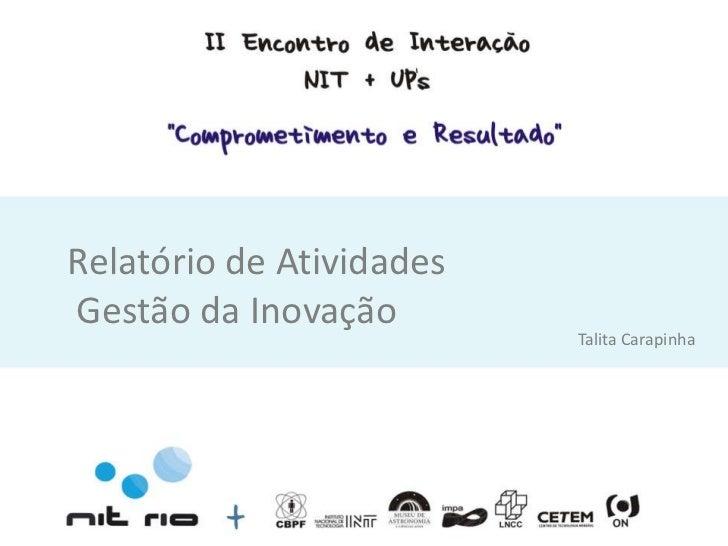 Relatório de AtividadesGestão da Inovação                          Talita Carapinha