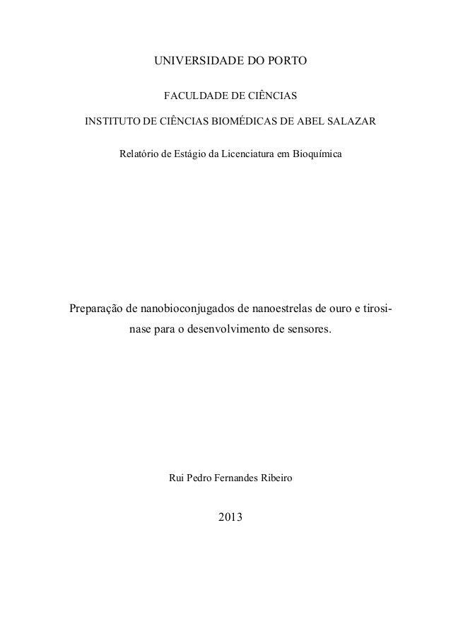 I  UNIVERSIDADE DO PORTO  FACULDADE DE CIÊNCIAS  INSTITUTO DE CIÊNCIAS BIOMÉDICAS DE ABEL SALAZAR  Relatório de Estágio da...