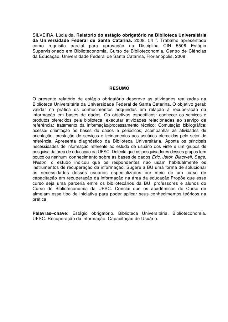relatorio de estagio obrigatorio lucia da silveira 2008 2tadeu comerlatto; 7 7silveira, lúcia da relatório do estágio