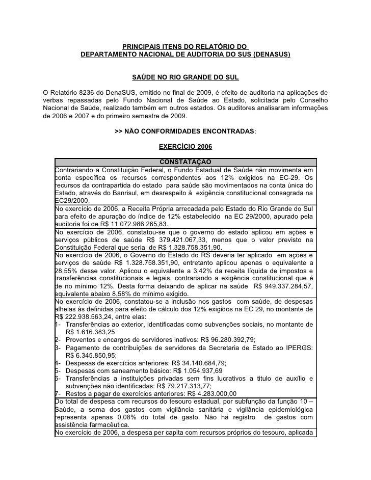 PRINCIPAIS ITENS DO RELATÓRIO DO             DEPARTAMENTO NACIONAL DE AUDITORIA DO SUS (DENASUS)                          ...