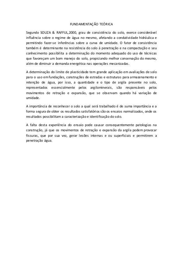 FUNDAMENTAÇÃO TEÓRICA  Segundo SOUZA & RAFFUL,2000, grau de consistência do solo, exerce considerável  influência sobre o ...