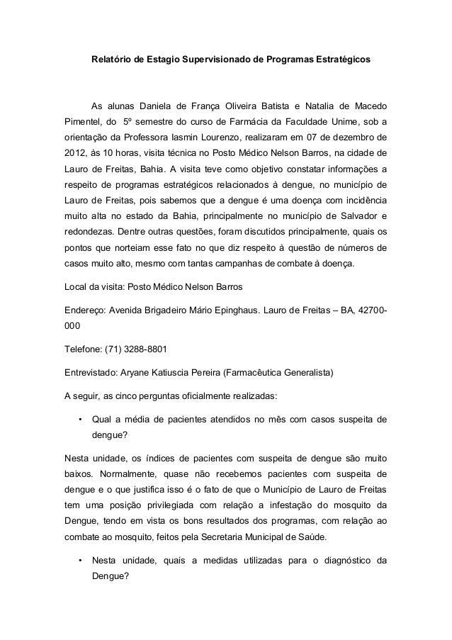 Relatório de Estagio Supervisionado de Programas Estratégicos As alunas Daniela de França Oliveira Batista e Natalia de Ma...