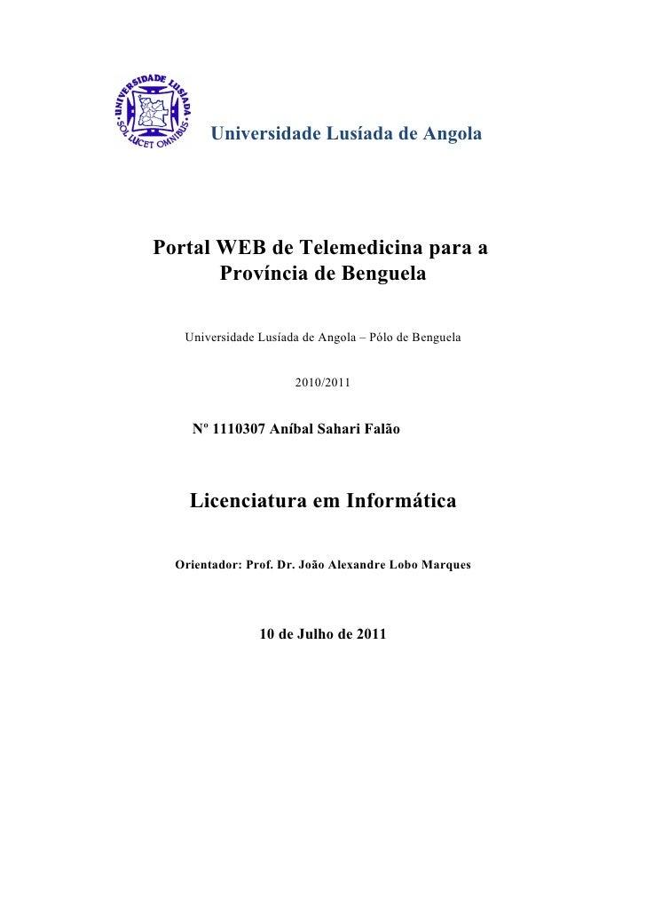 Universidade Lusíada de AngolaPortal WEB de Telemedicina para a       Província de Benguela   Universidade Lusíada de Ango...