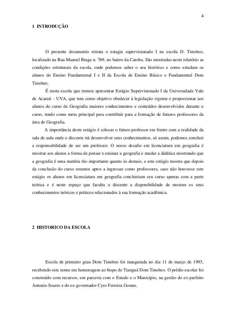 41 INTRODUÇÃO       O presente documento retrata o estagia supervisionado I na escola D. Timóteo,localizado na Rua Manoel ...