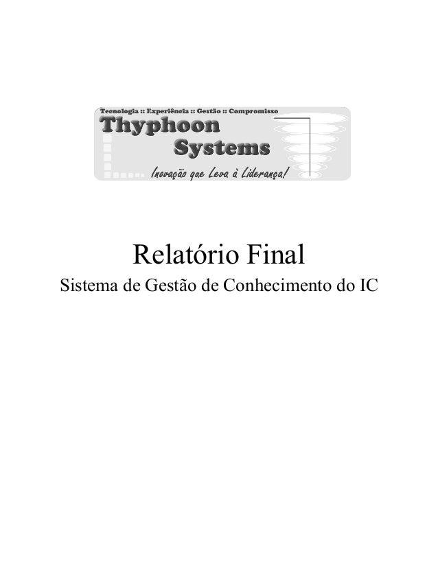 Relatório Final Sistema de Gestão de Conhecimento do IC