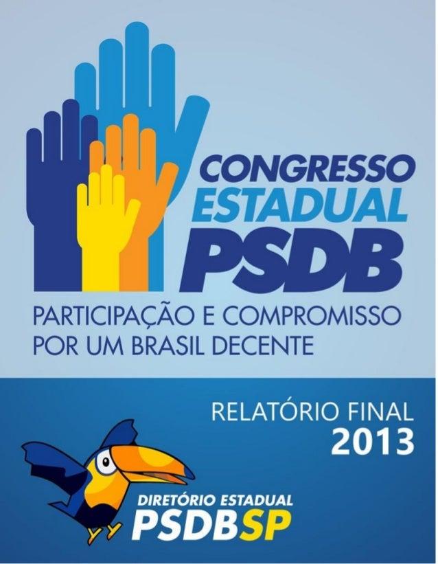 Relatorio final Congresso Estadual do PSDB SP 2013