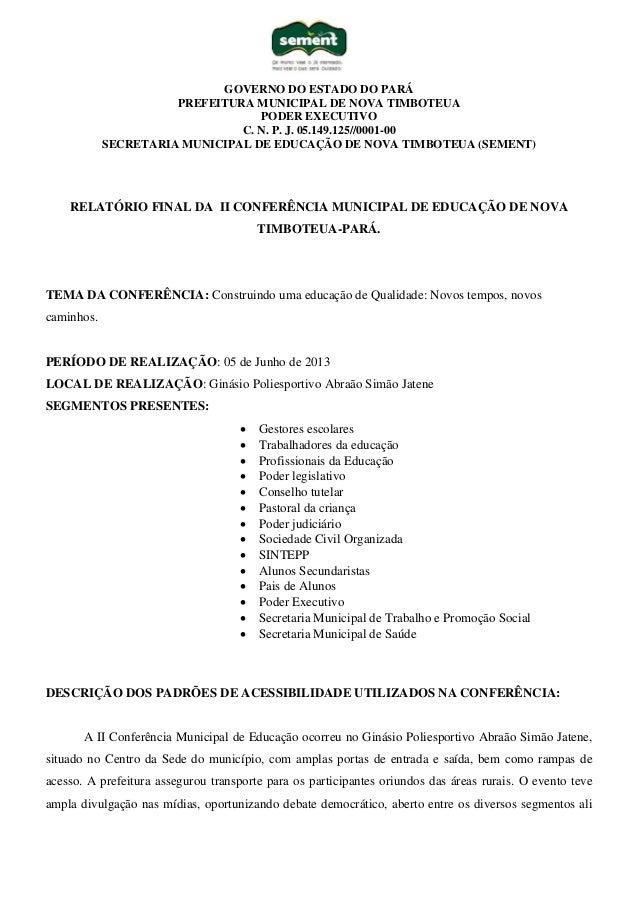 GOVERNO DO ESTADO DO PARÁ PREFEITURA MUNICIPAL DE NOVA TIMBOTEUA PODER EXECUTIVO C. N. P. J. 05.149.125//0001-00 SECRETARI...