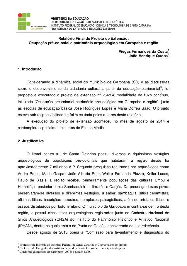 MINISTÉRIO DA EDUCAÇÃO  SECRETARIA DE EDUCAÇÃO PROFISSIONAL E TECNOLÓGICA  INSTITUTO FEDERAL DE EDUCAÇÃO, CIÊNCIA E TECNOL...