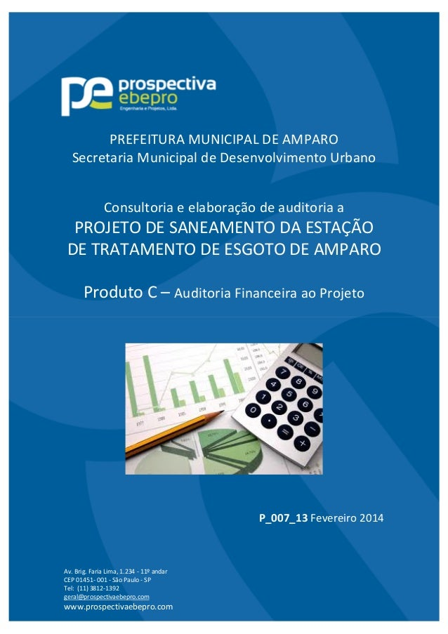 Av.Brig.FariaLima,1.234‐11ºandar CEP01451‐001‐SãoPaulo‐SP Tel:(11)3812‐1392 geral@prospectivaebepro.co...