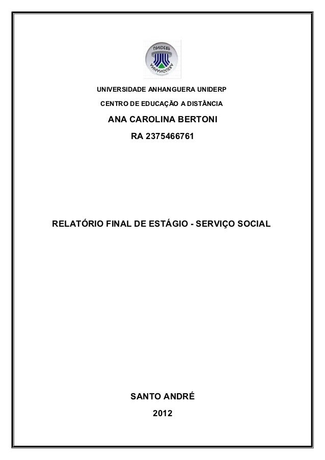UNIVERSIDADE ANHANGUERA UNIDERP         CENTRO DE EDUCAÇÃO A DISTÂNCIA           ANA CAROLINA BERTONI                RA 23...