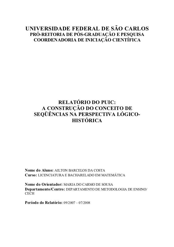 UNIVERSIDADE FEDERAL DE SÃO CARLOS  PRÓ-REITORIA DE PÓS-GRADUAÇÃO E PESQUISA   COORDENADORIA DE INICIAÇÃO CIENTÍFICA      ...