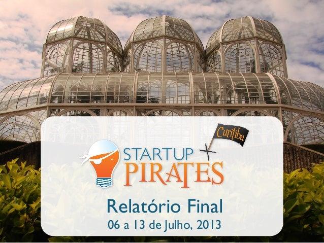 Relatório Final 06 a 13 de Julho, 2013