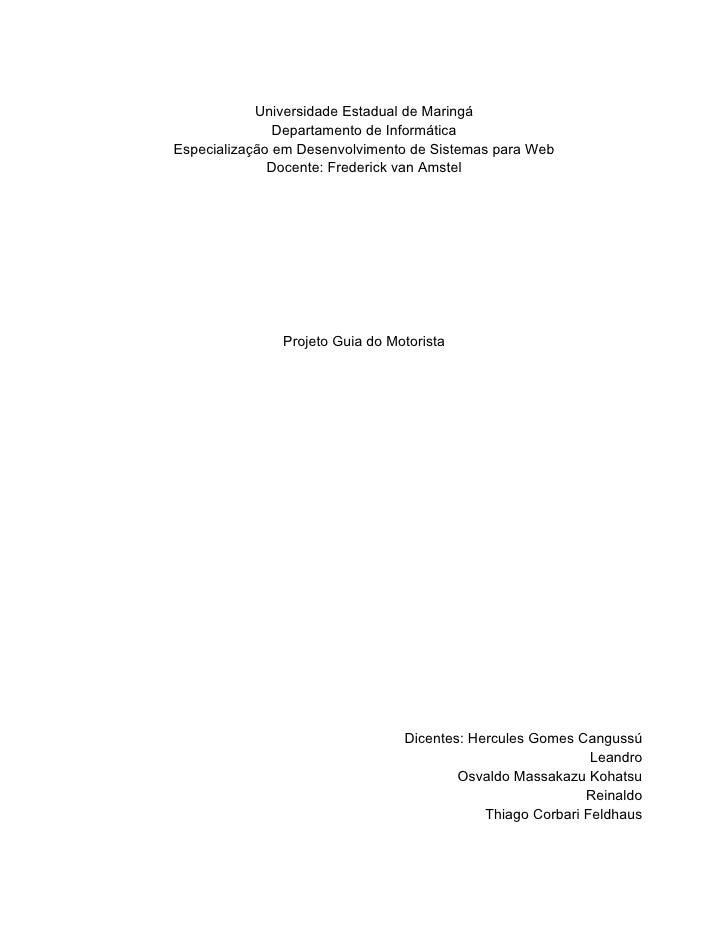 Universidade Estadual de Maringá                Departamento de Informática Especialização em Desenvolvimento de Sistemas ...