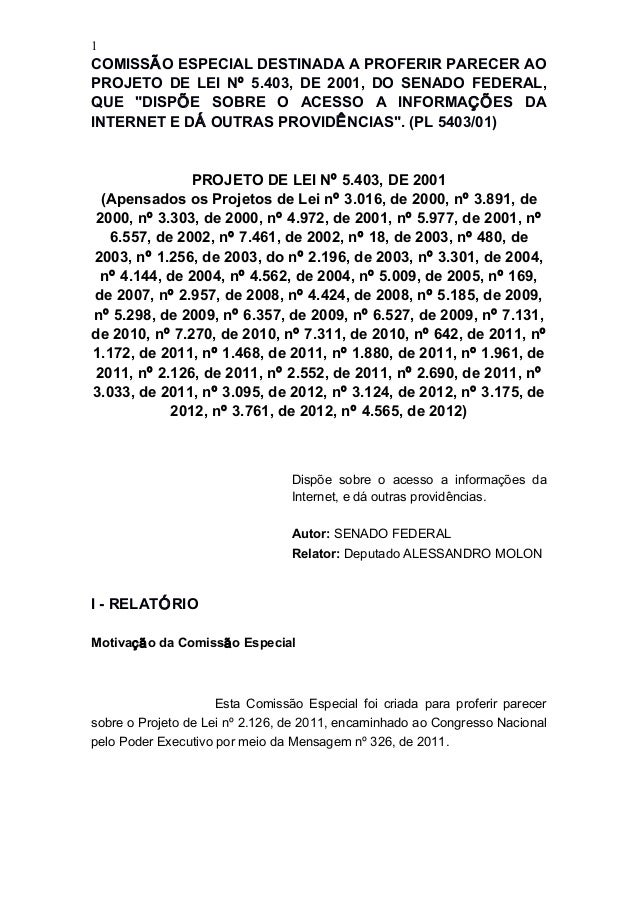 """1  COMISSÃO ESPECIAL DESTINADA A PROFERIR PARECER AO PROJETO DE LEI Nº 5.403, DE 2001, DO SENADO FEDERAL, QUE """"DISPÕE SOBR..."""