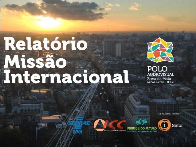 Relatório Missão Internacional Consultoria Técnica