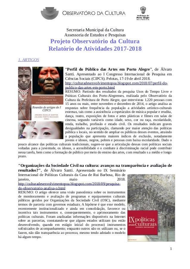 Secretaria Municipal da Cultura Assessoria de Estudos e Pesquisas Projeto Observatório da Cultura Relatório de Atividades ...