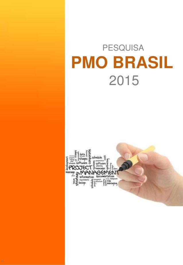 Pesquisa PMO BRASIL 2015, Americo Pinto PESQUISA PMO BRASIL 2015 V1