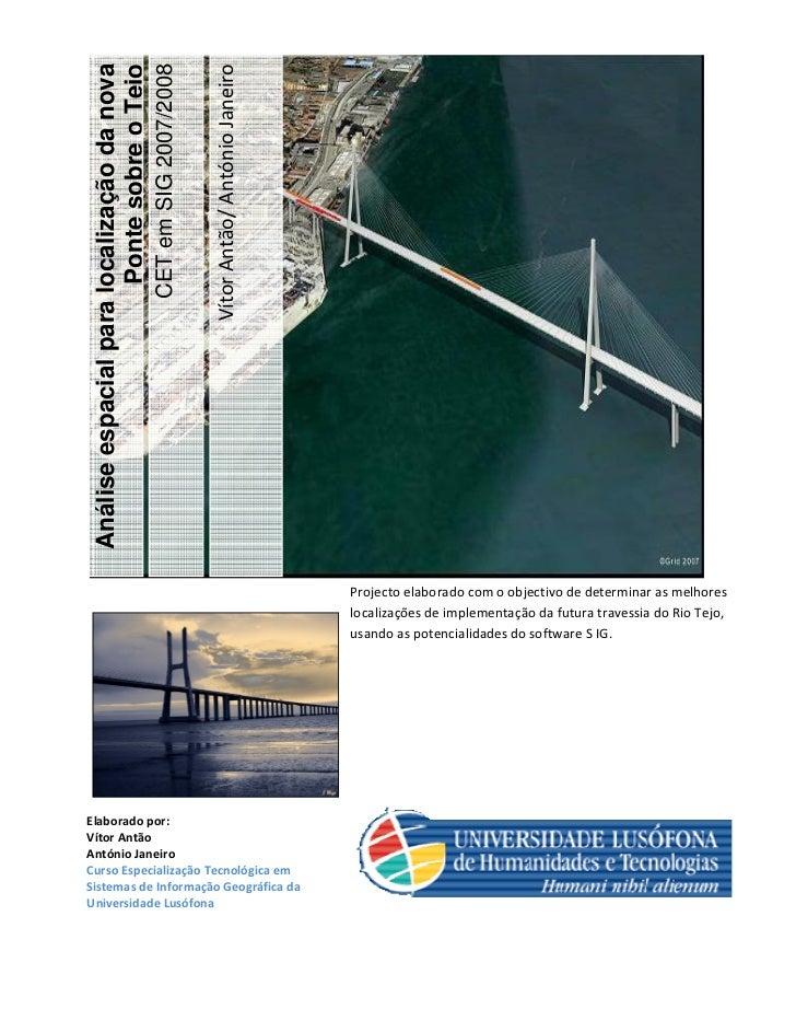 # $                     Análise espacial para localização da nova                                            Ponte sobre o...