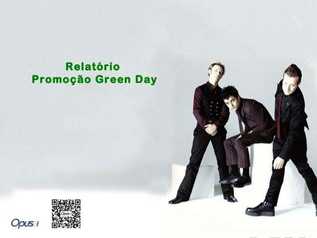 Relatório Promoção Green Day