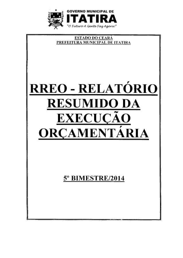 ESTADO DO CEARÁ PREFEITURA Ml IIIII PAL DE IIIII RA                   T     RREO - RELATÓRIO RESUMIDO DA  EXECUÇÃO ORQAMEN...