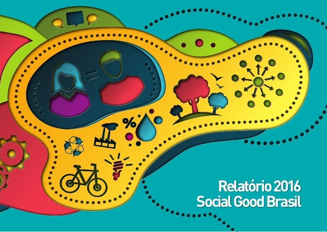 Relatório2016 SocialGoodBrasil